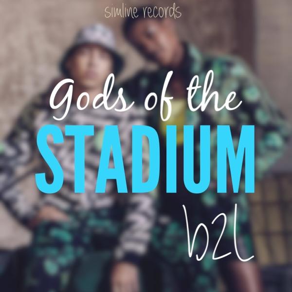 gods of the stadium by B2L