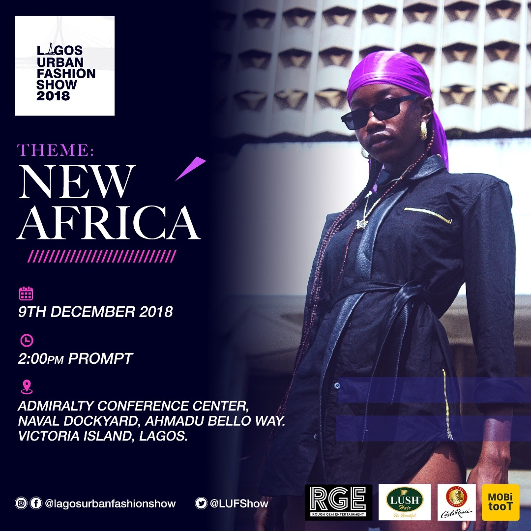 LAGOS URBAN FASHION SHOW 2018 PRESS RELEASE